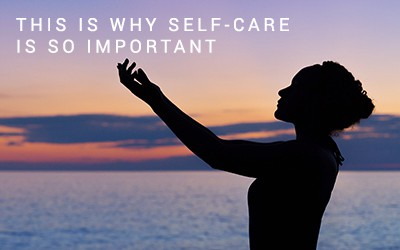[Guest Blog] This is Why Self Care is So Important